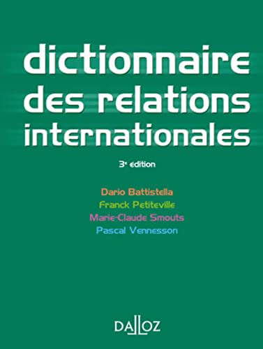9782247115587: Dictionnaire des relations internationales - 3e �d.: Dictionnaires Dalloz
