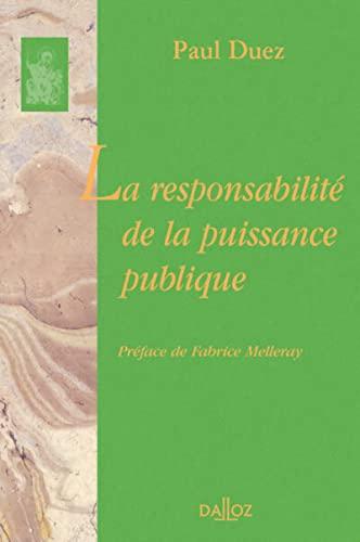 9782247117598: La responsabilité de la puissance publique: Réimpression de la 2ème édition de 1938