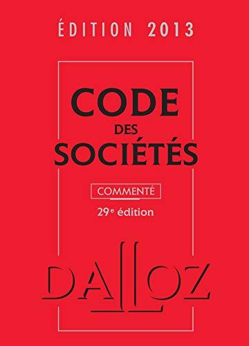 Code des sociétés commenté 2013: Valuet, Jean-Paul, Lienhard,