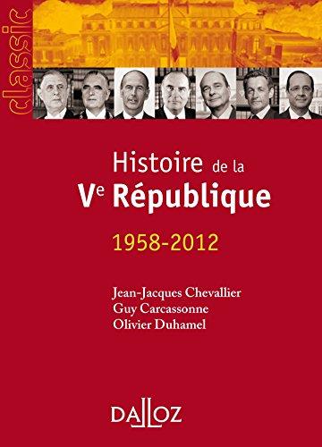 9782247120420: Histoire de la Ve République. 1958-2012 - 14e édition
