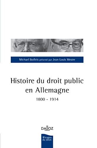 9782247120765: Histoire du droit public en Allemagne. 1800-1914 - 1ère édition (Rivages du droit)