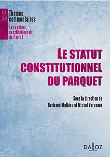 9782247120895: Le statut constitutionnel du parquet