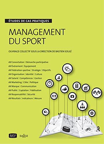9782247124275: Management du sport en pratique. Études de cas pratiques: Études de cas : droit, gestion, marketing, stratégie