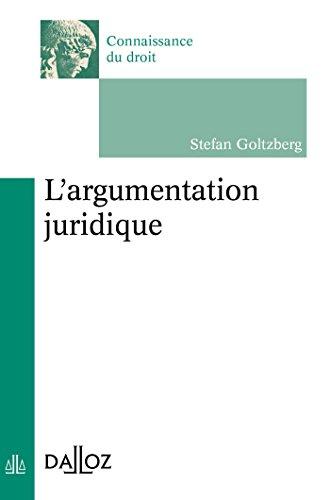 9782247125524: L'argumentation juridique - 1ère édition: Connaissance du droit