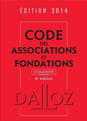 9782247126019: Code des associations et fondations 2014, commenté - 6e éd.