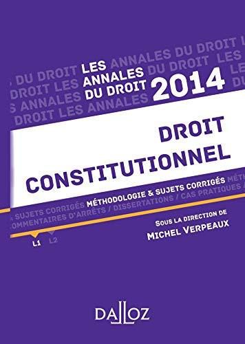 9782247129430: Annales Droit constitutionnel 2014. M�thodologie & sujets corrig�s