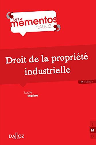 Droit De La Propriete Industrielle - 8e Ed.