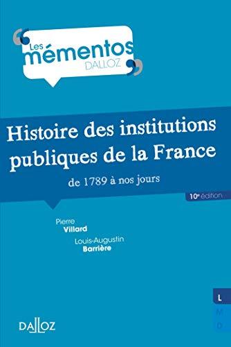 9782247130030: Histoire des institutions publiques de la France de 1789 à nos jours - 10e éd.