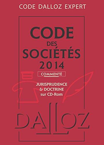 Code Dalloz Expert. Code des sociétés 2014,: Jean-Paul Valuet; Alain