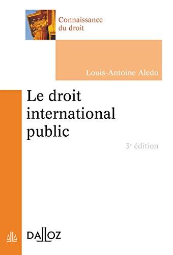 Le droit international public - 3e éd.