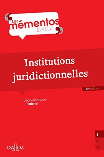 9782247137220: Institutions juridictionnelles - 14e éd.