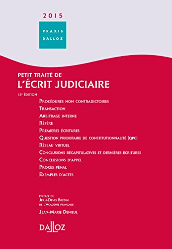 9782247137794: Petit traité de l'écrit judiciaire 2015 - 13e éd.