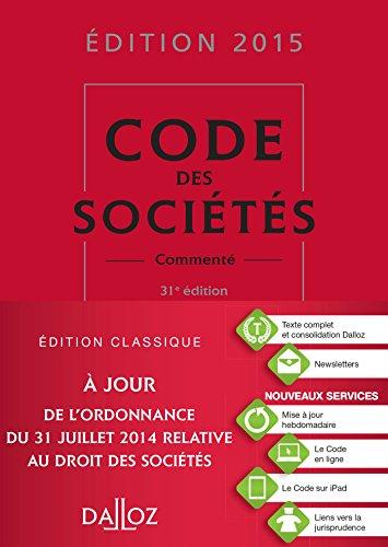 Code des sociétés 2015, commenté - 31e: Valuet, Jean-Paul, Lienhard,