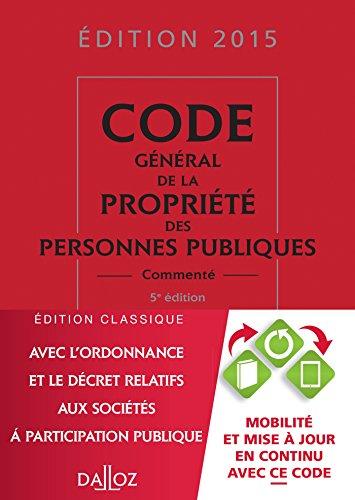 9782247139392: Code général de la propriété des personnes publiques 2015, commenté - 5e éd.