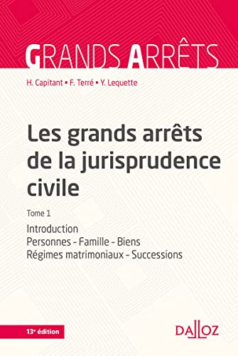 9782247150175: Les grands arr�ts de la jurisprudence civile T1. Introduction, personnes, famille - 13e �d.