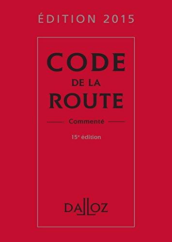 9782247151028: Code de la route 2015, commenté - 15e éd.