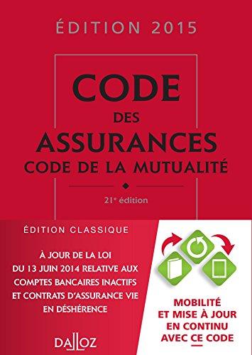 9782247151332: Code des assurances, code de la mutualité 2015 - 21e éd.