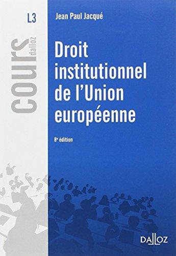 9782247151752: droit institutionnel de l'Union européenne