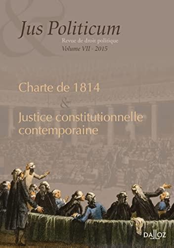 9782247151950: La justice constitutionnelle contemporaine. Jus politicum vol. VII - 1re édition