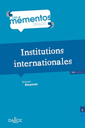 9782247152223: Institutions internationales - 19e éd.