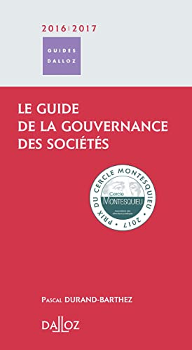 9782247152728: Le guide de la gouvernance des soci�t�s - 1�re �dition