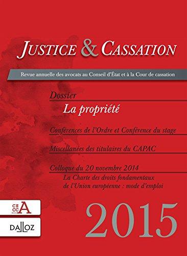9782247153053: Justice & Cassation 2015. Dossier : La propriété (Justice et cassation)
