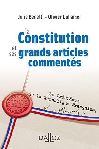 9782247159468: La Constitution et ses grands articles commentés