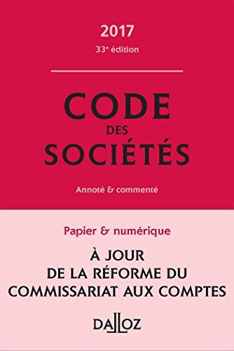 Code des sociétés 2017, commenté - 33e: Valuet, Jean-Paul, Lienhard,