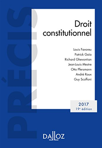 9782247162246: Droit constitutionnel. Édition 2017 - 19e éd. (Précis)