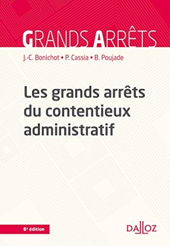 9782247176090: Les grands arrêts du contentieux administratif - 6e ed.