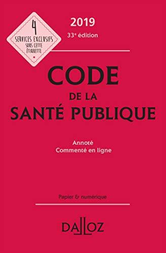 9782247186525: Code de la santé publique 2019, annoté et commenté en ligne - 33e ed.
