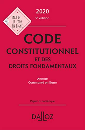 9782247186822: Code constitutionnel et des droits fondamentaux 2020, annoté et commenté en ligne - 9e ed.