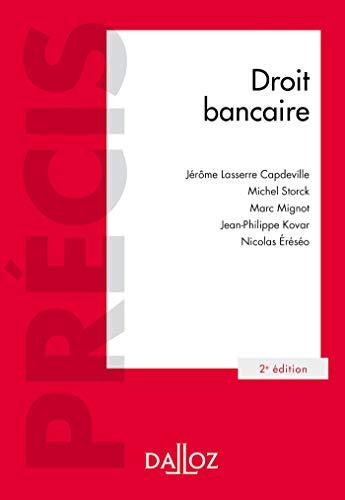 Droit bancaire - 2e ed. (Précis) (French: Lasserre Capdeville, Jérôme;