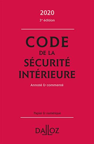 9782247196791: Code de la sécurité intérieure 2020, Annoté et commenté - 3e ed.