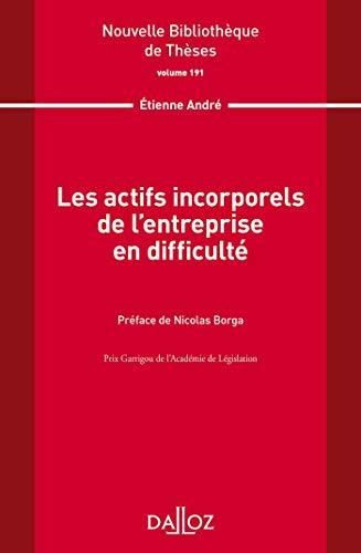 9782247198177: Les actifs incorporels de l'entreprise en difficulté. Volume 191: VOLUME 191