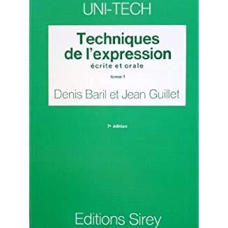 Techniques De L'expression Écrite et Orale Tome: Denis BARIL et