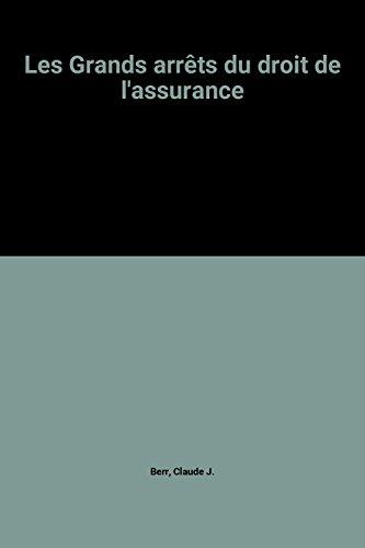 9782248003340: Les Grands arrêts du droit de l'assurance