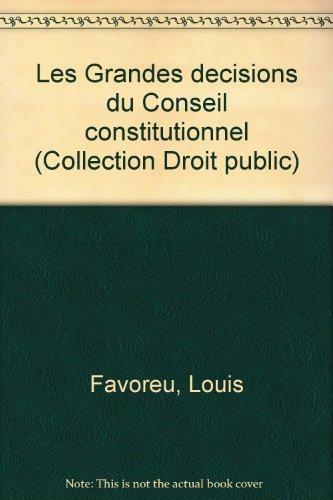 9782248003364: Les Grandes décisions du Conseil constitutionnel (Collection Droit public)