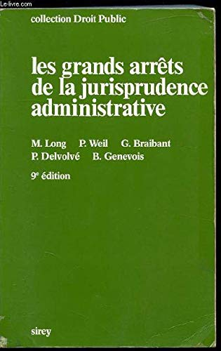 Les grands arrêts de la jurisprudence administrative.: LONG M. -