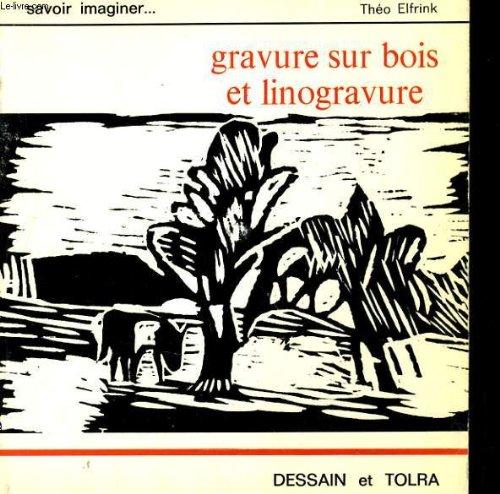 Gravure sur bois et linogravure: n/a