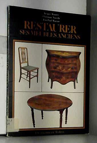 9782249271533: Restaurer Ses Meubles Anciens