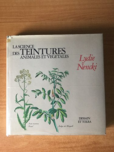 9782249276101: La science des teintures animales et vegetales (Fonds Dessain)