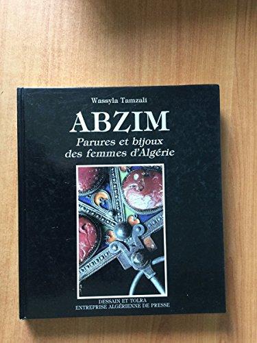 9782249276736: Abzim : Parures et bijoux des femmes d'Algérie
