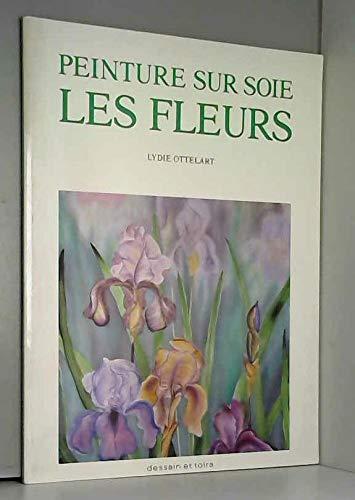 Peinture Sur Soie Les Fleurs (Spanish Edition): n/a