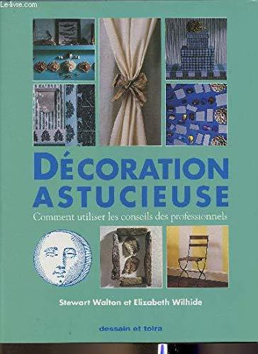 Decoration Astucieuse: WALTON, STEWART, WILHIDE,