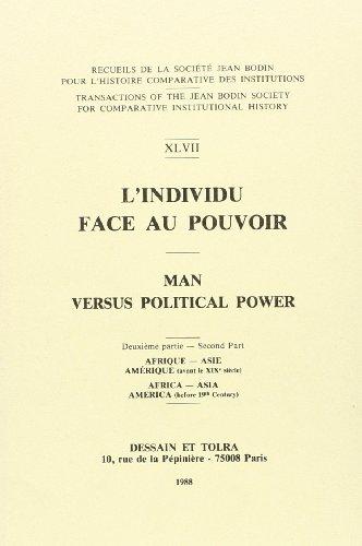 9782249291470: L'individu face au pouvoir t.2 europe occ. et amerique (XVIII-XX siecle (Bodin - Individ)