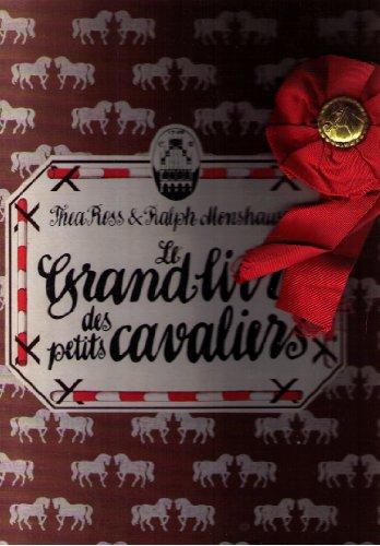 Le Grand livre des petits cavaliers [Board: Monshausen Ralph Ross