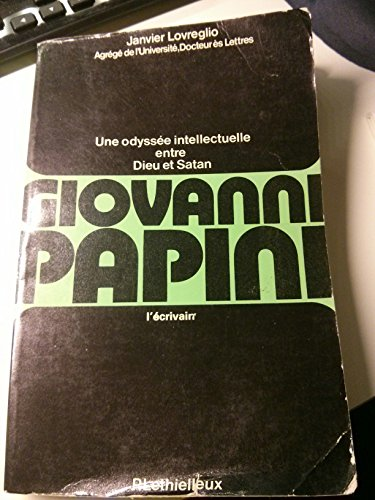Giovanni Papini, une odyssée intellectuelle entre Dieu: Janvier Lovreglio