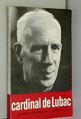 """9782249611230: Le cardinal Henri de Lubac, l'homme et son œuvre (Collection """"Le Sycomore."""" Série """"Chrétiens aujourd'hui"""") (French Edition)"""