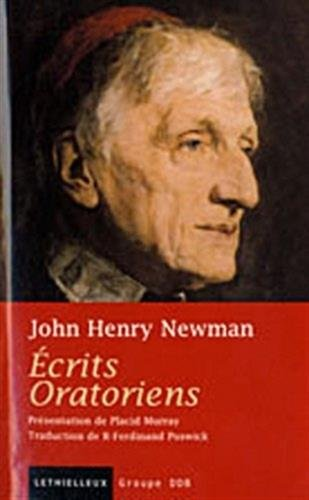 Ecrits Oratoriens (French Edition): John Henry Newman